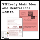 TNReady Main Idea and Central Idea Lesson and Practice