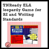 TNReady Middle Grades ELA Jeopardy Review for RI & Writing