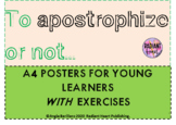 TO Apostrophize  Posters Exercises of abbreviations & poss