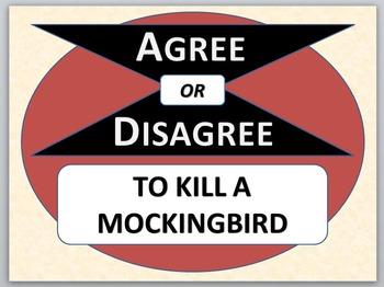 TO KILL A MOCKINGBIRD - Agree or Disagree Pre-reading activity