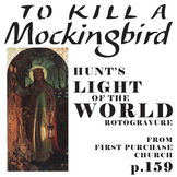 TO KILL A MOCKINGBIRD Light of the World Rotogravure Analysis