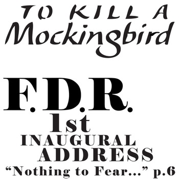 TO KILL A MOCKINGBIRD Nothing to Fear FDR 1st Inaugural Address