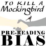 TO KILL A MOCKINGBIRD PreReading Bias Discussion Activity