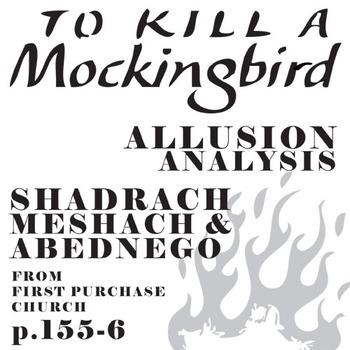 TO KILL A MOCKINGBIRD Shadrach Children's Game Allusion Analysis