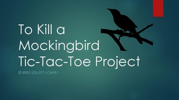 TO KILL A MOCKINGBIRD TIC-TAC-TOE PROJECT