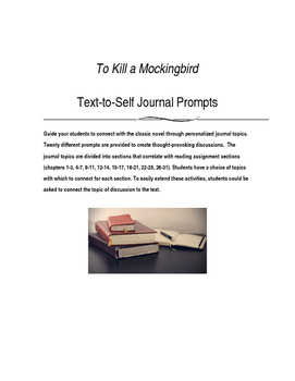 TO KILL A MOCKINGBIRD Text-to-Self Journal Prompts