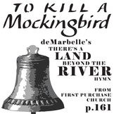 TO KILL A MOCKINGBIRD There's a Land Beyond the River Hymn Analysis
