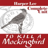TO KILL A MOCKINGBIRD Unit - Novel Study Bundle (Harper Lee) - Literature Guide