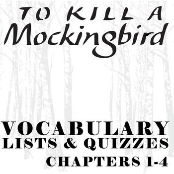 TO KILL A MOCKINGBIRD Vocabulary List and Quiz (chap 1-4)