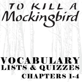 TO KILL A MOCKINGBIRD Vocabulary List and Quiz (chap 1-4)