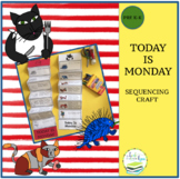 TODAY IS MONDAY SEQUENCING CRAFT