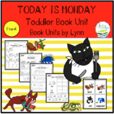 TODAY IS MONDAY TODDLER BOOK UNIT