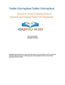 TODDLER COLORING BOOK: PICTURE & WORD COLORING BOOK IN SPANISH AND ENGLISH