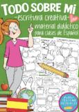 TODO SOBRE MI - bundle of creative writing worksheets for Spanish classes
