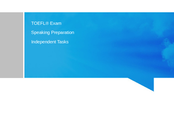 TOEFL Speaking Independent Tasks