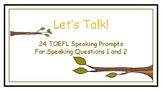 TOEFL Speaking Prompts: Let's Talk 2