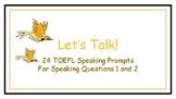 TOEFL Speaking Prompts: Let's Talk