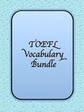 TOEFL Vocabulary Bundle