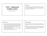 TOEFL Writing and Speaking Game