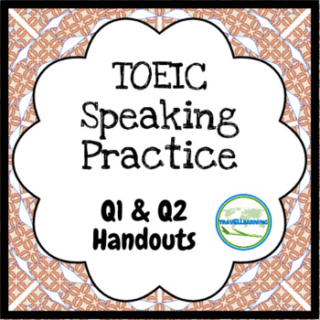 TOEIC Speaking Questions 1 and 2 - Read a Text Aloud Practice Handout