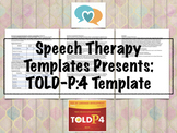 TOLD-P:4 Template | Speech Therapy Assessment