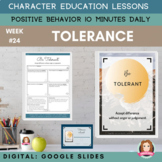 TOLERANCE | Google Apps | Positive Behavior | Daily Charac