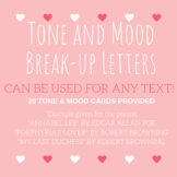 TONE AND MOOD ACTIVITY- BREAK-UP LETTERS: for any text