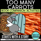 TOO MANY CARROTS BOOK COMPANION ACTIVITIES