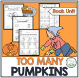 TOO MANY PUMPKINS  BOOK UNIT