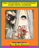 TOOLS AND MATERIALS TO TEACH PRIMARY–GR 5 POETRY & RHYMES (50 PAGES)
