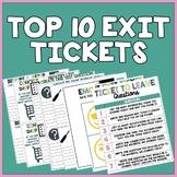 TOP 10 EXIT TICKETS