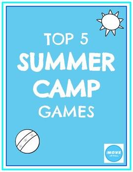TOP 5 Summer Camp Games