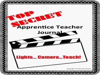 TOP SECRET Teacher Apprentice Journal
