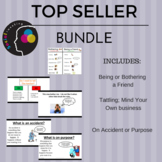 TOP SELLERS BUNDLE! Tattling; Being/Bothering a Friend; On