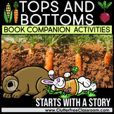 TOPS and BOTTOMS BOOK COMPANION ACTIVITIES