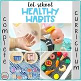 TOT SCHOOL: HEALTHY HABITS {Complete Curriculum - Bilingual}