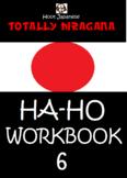 HIRAGANA WORKBOOK 6 :TOTALLY HIRAGANA JAPANESE HA-HO WORKB