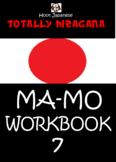 HIRAGANA WORKBOOK 7 :TOTALLY HIRAGANA JAPANESE MA-MO WORKB