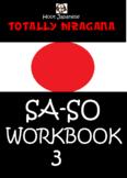 HIRAGANA WORKBOOK 3: TOTALLY HIRAGANA JAPANESE SA-SO WORKB