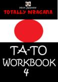 HIRAGANA WORKBOOK 4 :TOTALLY HIRAGANA JAPANESE TA-TO WORKB