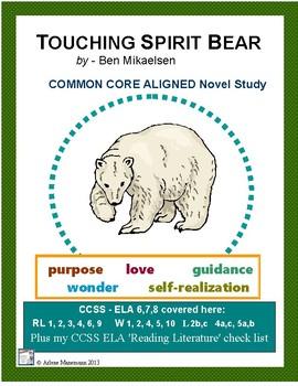 TOUCHING SPIRIT BEAR Common Core Aligned Novel Study
