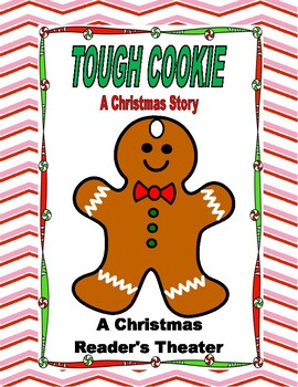 TOUGH COOKIE--A Christmas Story  --  A Reader's Theater