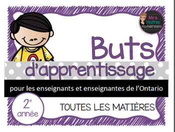 Buts d'apprentissage 2e année (Ontario) - Learning Goals i