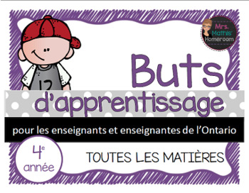 Buts d'apprentissage 4e année (Ontario) - Learning Goals in French