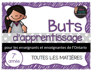 Buts d'apprentissage 7e année (Ontario) - Learning Goals i