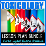 TOXICOLOGY LESSON PLAN BUNDLE [FORENSICS]