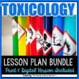 TOXICOLOGY LESSON PLAN BUNDLE- Print and Digital