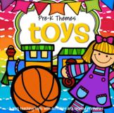 TOYS Theme Unit Preschool