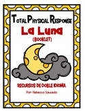 TPR Lesson to teach about La Luna (The Moon) Color Student Booklet