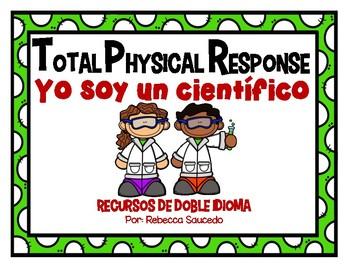 TPR Lesson to teach about I am a Scientist Yo soy cientifico Teacher Book